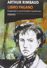 Libro Pagano Arthur Rimbaud