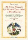 Il Libro Segreto dei Grandi Esorcismi Abate Julio