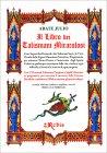 Il Libro dei Talismani Miracolosi Abate Julio