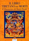 Il Libro Tibetano dei Morti Paola Agnolucci