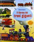 Il Librone dei Treni Giganti Gabriele Antonini Megan Cullis