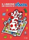 Il Librone dei Giochi di Pimpa - Volume 2 di Francesco Tulio-Altan