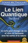 Le Lien Quantique Lynne McTaggart