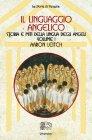 Il Linguaggio Angelico � Vol. 1 - Aaron Leitch