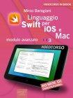Linguaggio Swift di Apple per iOS e Mac - Modulo Avanzato - Volume 3 eBook