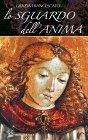 Lo Sguardo dell'Anima (eBook) Grazia Francescato