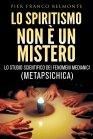 Lo Spiritismo Non � un Mistero eBook