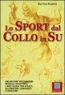 Lo Sport dal Collo in Su - Matteo Rampin