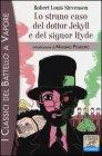 Lo Strano Caso del Dottor Jekyll e del Signor Hyde Robert Louis Stevenson