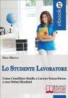 Lo Studente Lavoratore (eBook) Gigi Drava