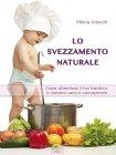 Lo Svezzamento Naturale - eBook Milena Urbinati