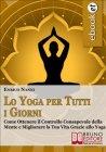 Lo Yoga per Tutti i Giorni (eBook) Enrico Nanni