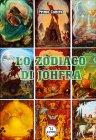 Lo Zodiaco di Johfra Primo Contro