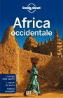 Lonely Planet - Africa Occidentale (eBook) Anthony Ham