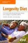 Longevity Diet Brian M. Delaney Lisa Walford