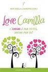 Love Camilla - L'Amore � per Tutti, Anche per Te! - eBook Michela Zampiccoli