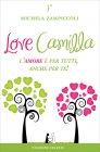 Love Camilla - l'Amore è per Tutti, anche per Te!