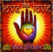 Love the Love Dana Gillespie