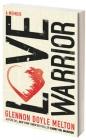 Love Warrior - A Memoir Glennon Doyle Melton