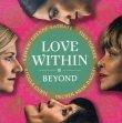 Love Within - Beyond Tina Turner Dechen Shak-Dagsay Regula Curti Shende Sathay