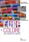 Luce e Colore per Guarire e Gioire Robert Hasinger