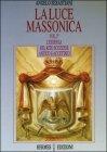 La Luce Massonica - Vol 3