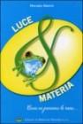 Luce e Materia