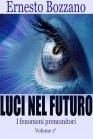 Luci nel Futuro Vol. 1 - eBook Ernesto Bozzano