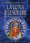 La Luna e le Sue Idee Meskalila Nunzia Coppola
