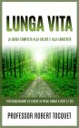 Lunga Vita eBook Robert Tocquet