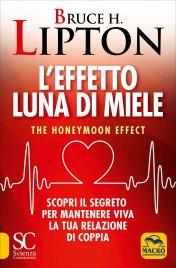 L'Effetto Luna di Miele Bruce Lipton