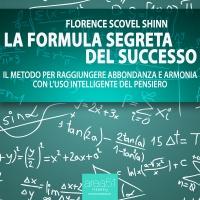 La Formula Segreta del Successo (Audiolibro Mp3) Florence Scovel Shinn