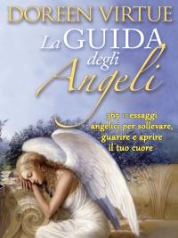 La Guida degli Angeli eBook Doreen Virtue