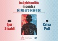 La Spiritualità Incontra le Neuroscienze (Video Download) Erica Francesca Poli, Igor Sibaldi