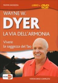 La Via dell'Armonia - DVD Wayne W. Dyer