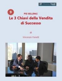 Le 3 Chiavi della Vendita di Successo (Audiocorso Mp3) Vincenzo Fanelli