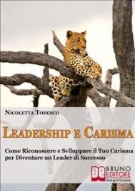 Leadership e Carisma (eBook) Nicoletta Todesco