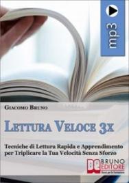 Lettura Veloce 3x (Audiocorso Mp3) Giacomo Bruno