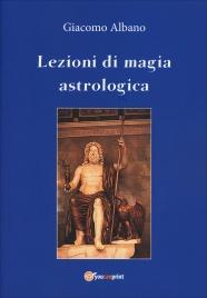 Lezioni di Magia Astrologica Giacomo Albano