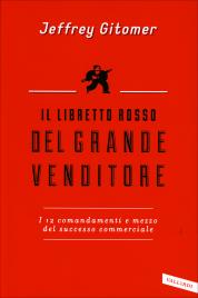 Il Libretto Rosso del Grande Venditore Jeffrey Gitomer