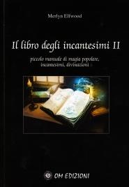 Il Libro degli Incantesimi - Volume 2 Merlyn Elfwood