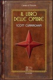 Il Libro delle Ombre - Scott Cunningham