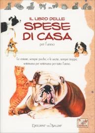Cani in Carriera - Il Libro delle Spese di Casa Per l'Anno