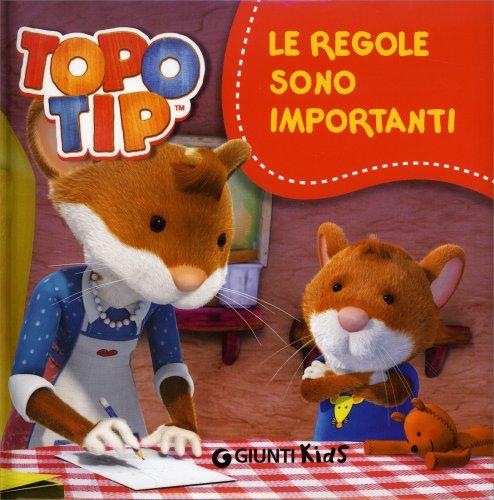 Topo tip le regole sono importanti libro di valentina for Immagini topo tip