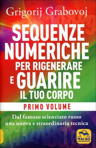 le sequenze numeriche per rigenerare e guarire il tuo