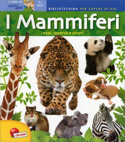 Leggi osserva e scopri i mammiferi libro di lisciani giochi for Leggi libri online
