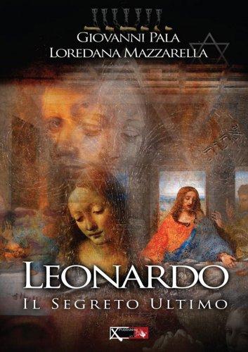 Leonardo il segreto ultimo libro di giovanni pala e - Il giardino segreto dvd vendita ...