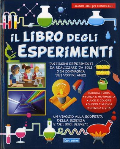 Il Libro degli Esperimenti - CartEduca Edizioni