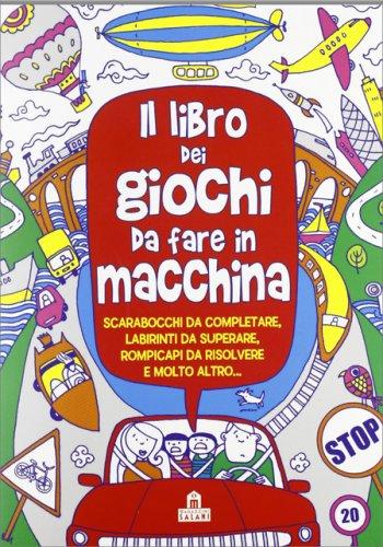 Il Libro dei Giochi da Fare in Macchina - Libro di Gill Harvey