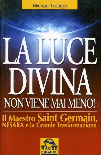 La luce divina non viene mai meno libro di michael george - Libro la luce alla finestra ...